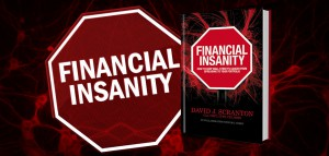 Stop The FinanciaI Insanity